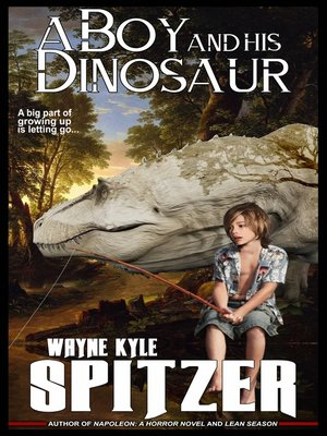 cover image of A Boy and His Dinosaur