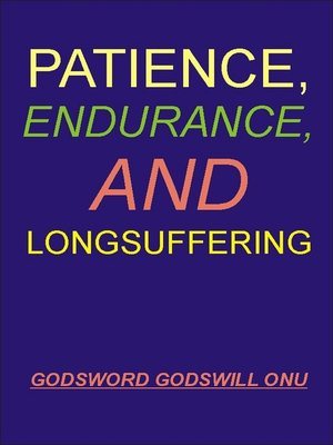 cover image of Patience, Endurance, and Longsuffering