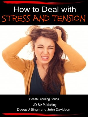 cover image of How to Deal with Stress and Tension