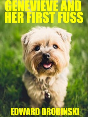 cover image of Genevieve and her First Fuss