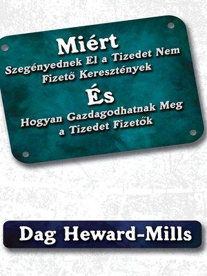 cover image of Miért Szegényednek El a Tizedet Nem Fizető KeresztényekÉsHogyan Gazdagodhatnak Meg a Tizedet Fizetők