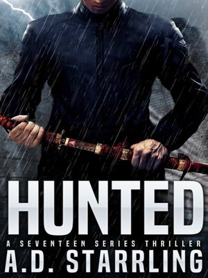 cover image of Hunted (A Seventeen Series Thriller Book 1)