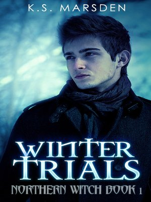 cover image of Winter Trials (Northern Witch #1)