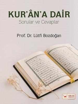 cover image of Kur'ân'a Dair