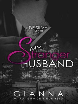 cover image of My Stranger Husband (De Silva #2)