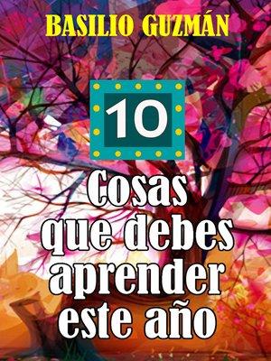 cover image of Diez cosas que debes aprender este año