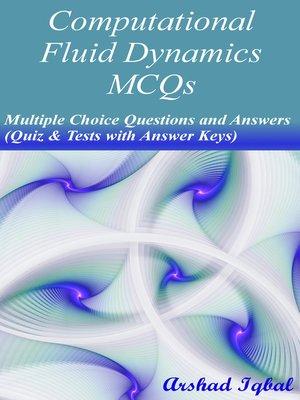 Computational Fluid Dynamics MCQs by Arshad Iqbal · OverDrive