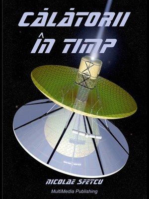 cover image of Călătorii în timp