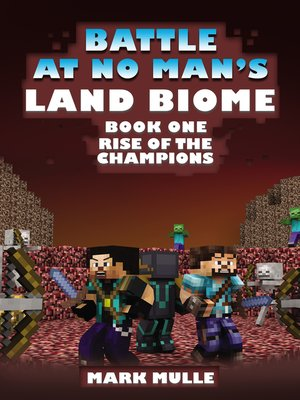 cover image of The Battle at No- Man's Land Biome, Book 1