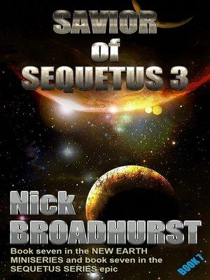 cover image of Savior of Sequetus 3