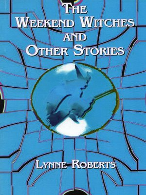 cover image of The Weekend Witches and Other Stories