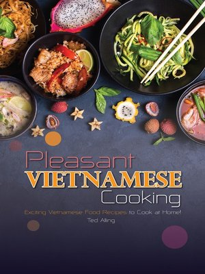cover image of Pleasant Vietnamese Cooking