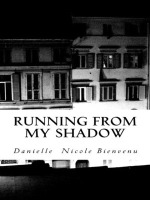 cover image of Running From My Shadow