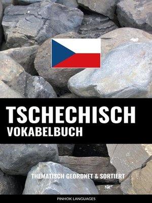 cover image of Tschechisch Vokabelbuch