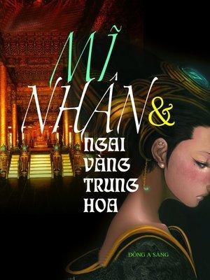 cover image of Mĩ nhân và ngai vàng Trung Hoa