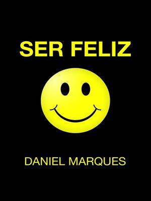 cover image of Ser Feliz