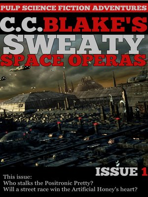 cover image of C. C. Blake's Sweaty Space Operas, Issue 1