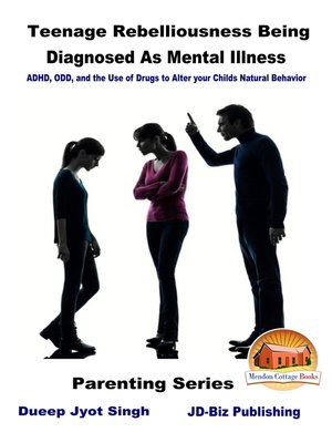cover image of Teenage Rebelliousness Being Diagnosed As Mental Illness