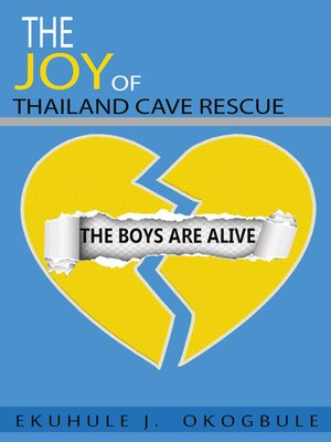 cover image of The Joy of Thailand Cave Rescue