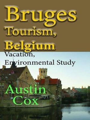 cover image of Bruges Tourism, Belgium