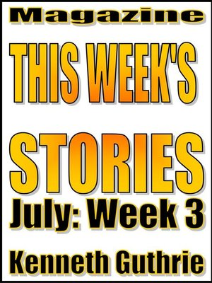 cover image of This Week's Stories (July, Week 3)