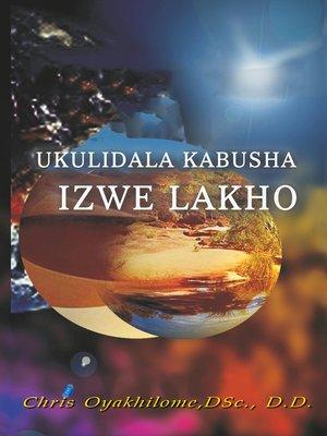 cover image of Ukulidala Kabusha Izwe Lakho