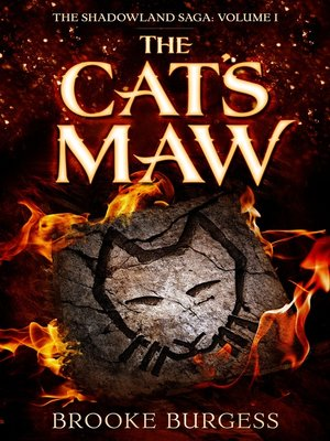 cover image of The Cat's Maw (The Shadowland Saga