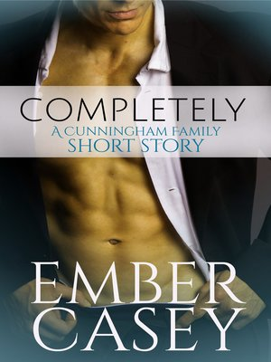 cover image of Completely (A Cunningham Family Short Story)
