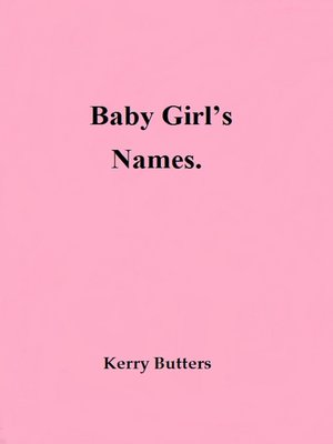 cover image of Baby Girl's Names.