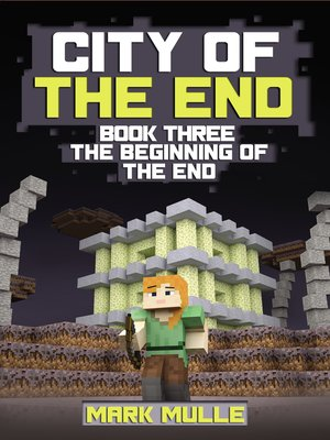 cover image of City of the End, Book 3
