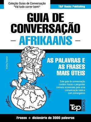 cover image of Guia de Conversação Português-Afrikaans e vocabulário temático 3000 palavras