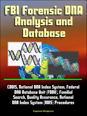 cover image of FBI Forensic DNA Analysis and Database