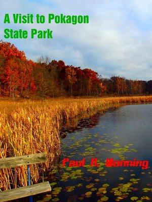 cover image of A Visit to Pokagon State Park