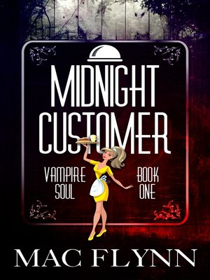 cover image of Midnight Customer (Vampire Soul, Book One)