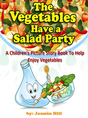 cover image of The Vegetables Have a Salad Party