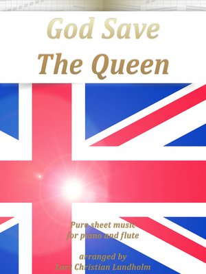 cover image of God Save the Queen Pure sheet music for piano and flute arranged by Lars Christian Lundholm