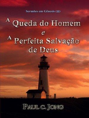cover image of Sermoes em Genesis (II)--A Queda do Homem e a Perfeita Salvação de Deus