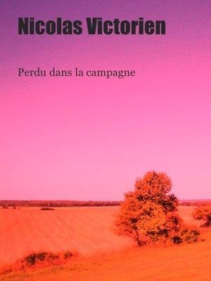 cover image of Perdu dans la campagne