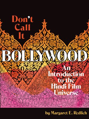 cover image of Don't Call It Bollywood