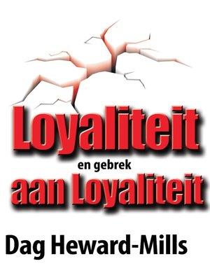 cover image of Loyaliteit en gebrek aan Loyaliteit