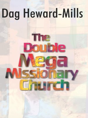 cover image of The Double Mega Missionary Church