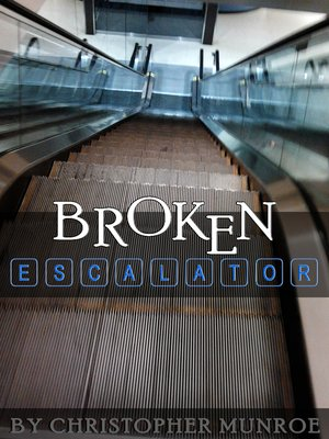 cover image of Broken Escalator