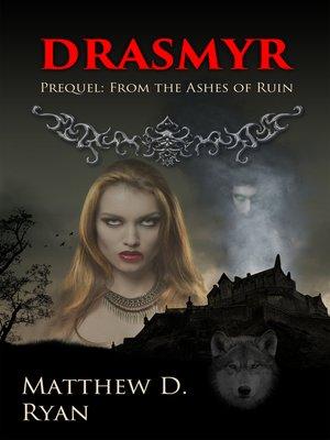 cover image of Drasmyr (Prequel