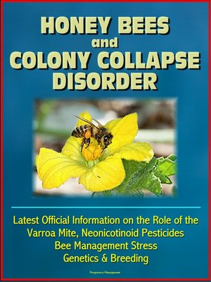 cover image of Honey Bees and Colony Collapse Disorder (CCD)