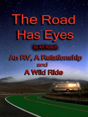 cover image of The Road Has Eyes