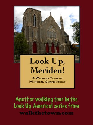 cover image of A Walking Tour of Meriden, Connecticut