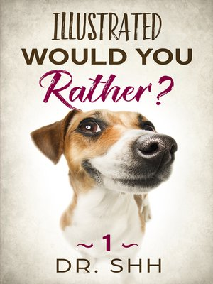 cover image of Illustrated Would You Rather?