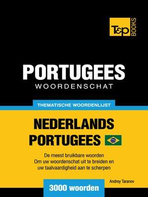 cover image of Thematische Woordenschat Nederlands-Braziliaans Portugees