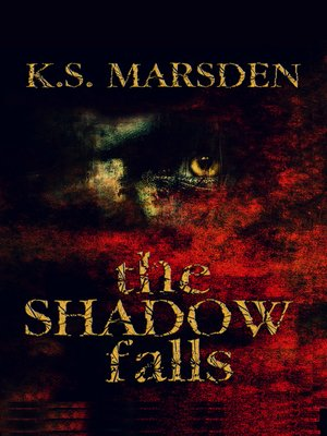 cover image of The Shadow Falls (Witch-Hunter #3)