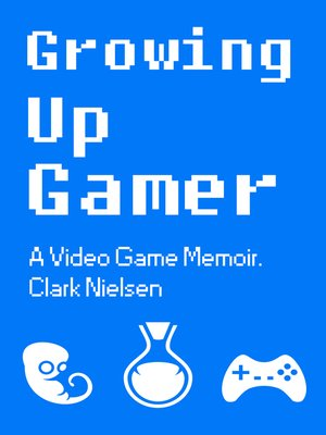 cover image of Growing Up Gamer
